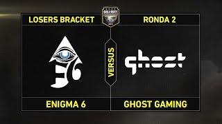 RONDA 2 - LOSERS BRACKET: ENIGMA 6 vs GHOST GAMING #CoDChampsLVP4