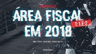 CORUJAFLIX - (T1:E2) para Fiscais em 2018