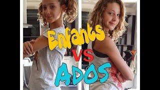 Enfants VS Ados
