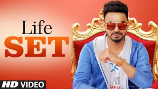 Life Set: Dhira Gill (Full Official Song)   Harry Sharan   Deep Mohanpur   Latest Punjabi Songs 2018