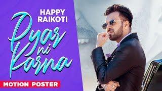 Pyar Ni Karna (Motion Poster) | Happy Raikoti | Latest Punjabi Teasers 2019 | Releasing On 8th Dec
