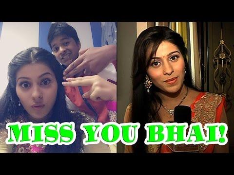 Aparna Dixit miss her brother Agam Dixit on Rakhi
