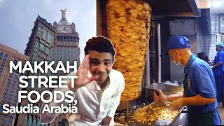 Makkah Street Food | Arabic Shawarma & More | Saudia Arabia