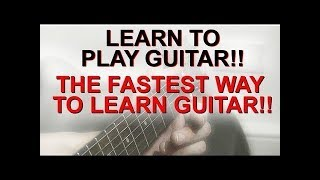 Learn To Play Guitar The Fastest Way - The Busker Technique 3