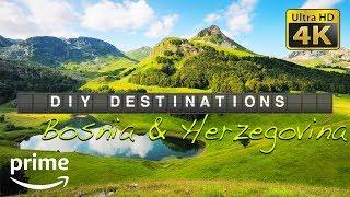 DIY Destinations (4K) - Bosnia And Herzegovina Budget Travel Show | Full Episode