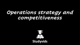 N3404G  Operations Strategy and Competitiveness