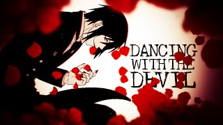 Dancing with the Devil || Black Butler