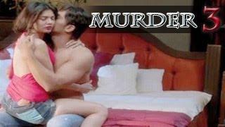 Murder 3 HOT BED SCENE