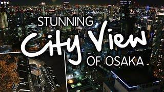 BEST CITY VIEW: Umeda Sky Building at Night, Osaka, Japan