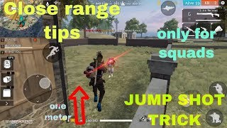 FREE FIRE | TOP BEST TIPS AND TRICKS TO WIN EVERY SQUAD  CLOSE RANGE BATTELE ;[ONLY FOR PROS]