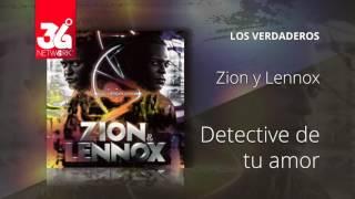 Detective de tu amor - Zion y Lennox - Los Verdaderos [Audio]