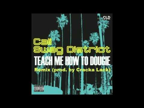 Cali Swag District Teach Me How To Dougie Grantwho Rmx Mp3