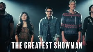 the greatest showman trailer (pentatonix edition)