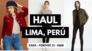 Haul Lima, Perú - ZARA, H&M Y FOREVER 21