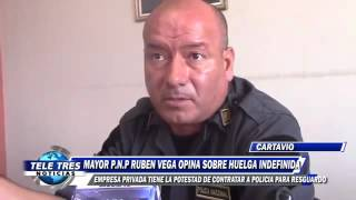 Policía de Cartavio opina sobre huelga de Trabajadores de Casa Grande