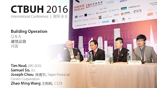 CTBUH 2016 China Conference - Session 3c: Building Operation Q&A