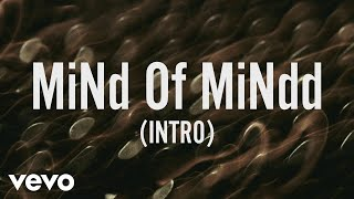 ZAYN - MiNd Of MiNdd (Intro) (Lyric Video)