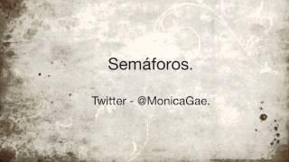 Monica Gae - Semáforos (la historia de un paso de peatones.)