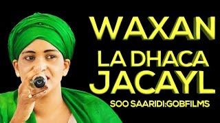 YURUB GEENYO l WAXAN LA DHACA JACAYL l 2016 l HD l EXCLUSIVE BY GOBFILMS