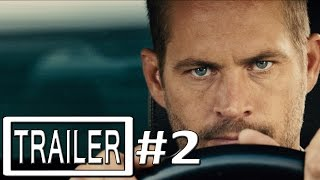 Fast and Furious 7 Trailer 2 Official - Furious 7