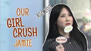 ASC 203: Our Girl Crush Jamie