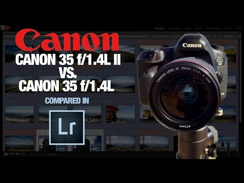 New Canon 35 f/1.4L II crushes the old 35 f/1.4L - Side by side image samples