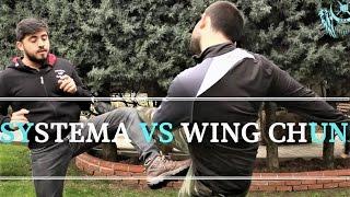 Systema ve Wing Chun'u Karşılaştırdık