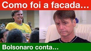 Bolsonaro conta como foi a facada que levou: a dor, em quem pensou, se viu quem foi...