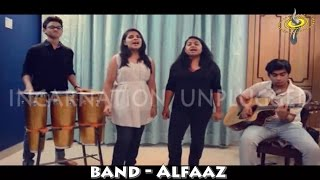 Band- Alfaaz l Incarnation Unplugged