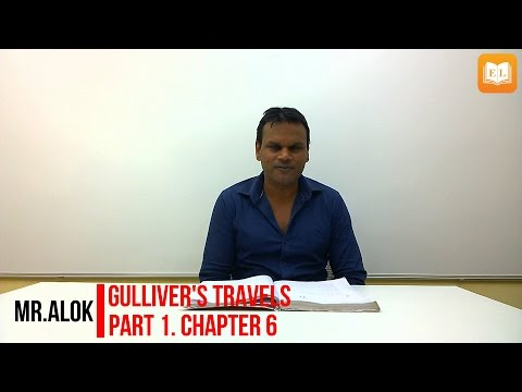 Gulliver's Travels Part 1 chapter 6