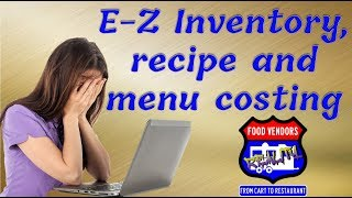 E-Z Inventory, Recipe and Menu Costing with FREE Spreadsheet Download