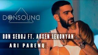 Don Seroj a.k.a Naymada / Arsen Levonyan - Ari Parenq  / YOU SEE ART