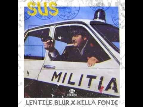 Lentile Blur X Killa Fonic - SUS (AUDIO)