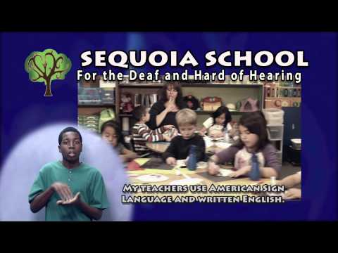 Sequoia School for the Deaf and Hard of Hearing (SSDHH)
