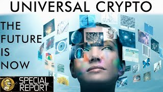 Universal Cryptocurrency - Bridging The Gap & Unlocking Capital