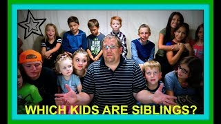 WHICH KIDS ARE SIBLINGS?   OUR ADOPTION STORY