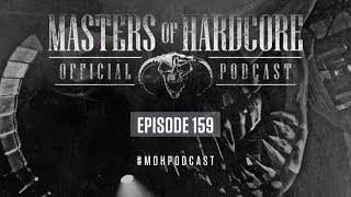 Official Masters of Hardcore Podcast 159 by Negative A
