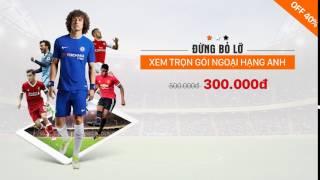 XEM TRỌN MÙA GIẢI PREMIER LEAGUE 2017-2018 TRÊN FPT PLAY