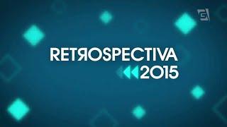 Retrospectiva 2015 (Completo)