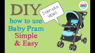 Diy: How to Use a Baby Pram/ Stroller: Fold - Unfold