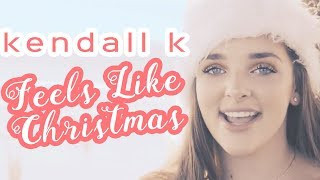 Kendall K - Feels Like Christmas (Official Video)