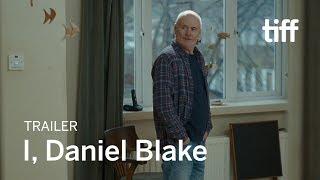 I, DANIEL BLAKE Trailer | New Release 2017