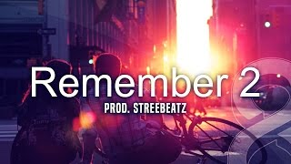 Sad Emotional Guitar & Violin Hip Hop Beat Rap Instrumental - Remember 2 ( Prod. StreeBeatz )