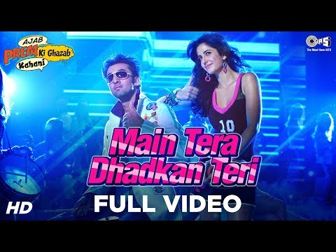 Xxx Mp4 Main Tera Dhadkan Teri Video Song Ajab Prem Ki Ghazab Kahani Songs Ranbir Kapoor Katrina Kaif 3gp Sex