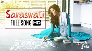 Saraswati (Full Video) | Prem Ki Bujhini | Om | Subhashree | Latest Bengali Song 2016