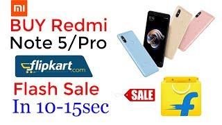Buy Redmi Note 5 Pro Easly In One Minute On Flipkart Flash Sale