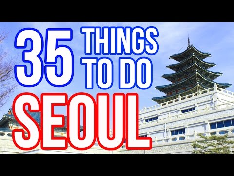 25 Best Things To Do in Seoul, South Korea - VidoEmo - Emotional Video Unity