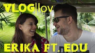 Vlog|Lov da Erika ft. Edu Homens da Casa