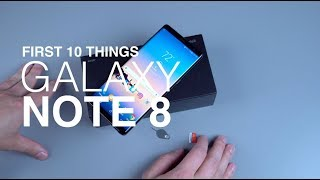 Galaxy Note 8: First 10 Things to Do!