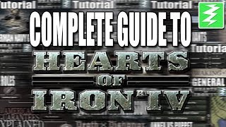 HOW TO PLAY HEARTS OF IRON 4 COMPLETE GUIDE - Tutorial Compilation